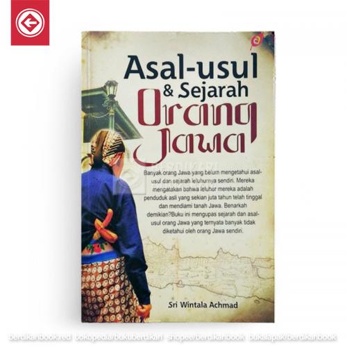 Asal Usul dan Sejarah Orang Jawa