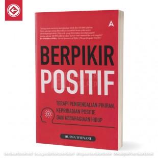 Berpikir Positif Terapi Pengendalian Pikiran