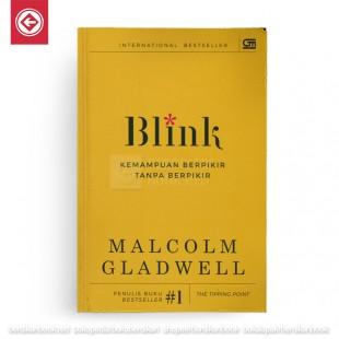 Blink Kemampuan Berpikir Tanpa Berpikir