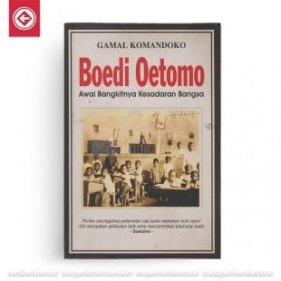 Boedi Oetomo; Awal Bangkitnya Kesadaran Bangsa