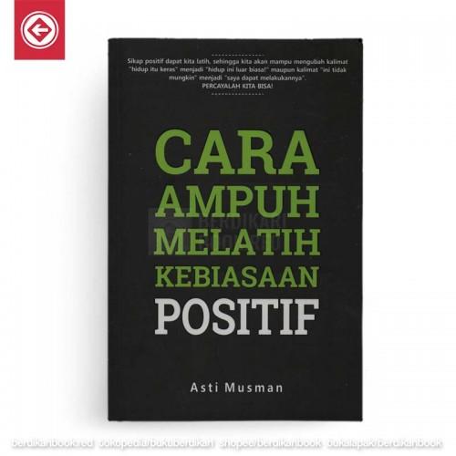 Cara Ampuh Melatih Kebiasaan Positif