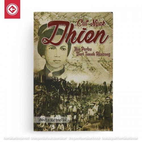 Cut Nyak Dhien Ibu Perbu dari Tanah Rencong