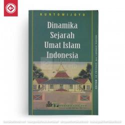 Dinamika Sejarah Umat Islam Indonesia