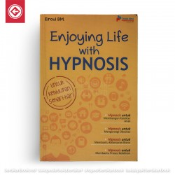 Enjoying Life with Hypnosis
