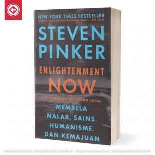 Enlightenment Now Pencerahan Sekarang Juga