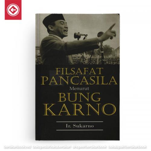 Filsafat Pancasila menurut Bung Karno