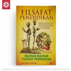 Filsafat Pendidikan Mazhab-Mazhab Filsafat Pendidikan