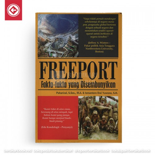 Freeport: Fakta-Fakta yang Disembunyikan