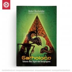 Gatholoco Rahasia Ilmu Sejati dan Asmaragama