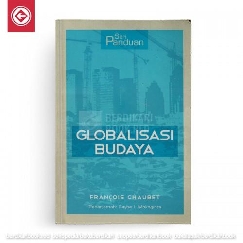 Seri Panduan Globalisasi Budaya