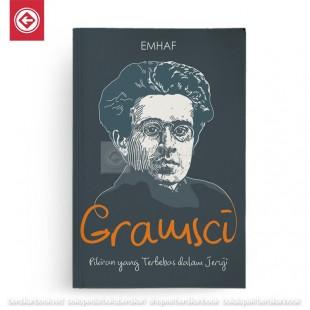 Gramsci Pikiran yang Terbebas dalam Jeruji