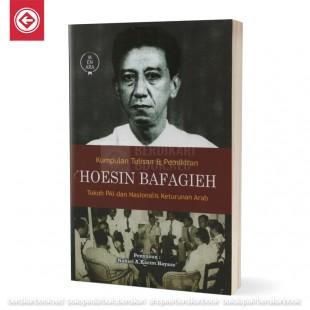 Kumpulan Tulisan dan Pemikiran Hoesin Bafagieh