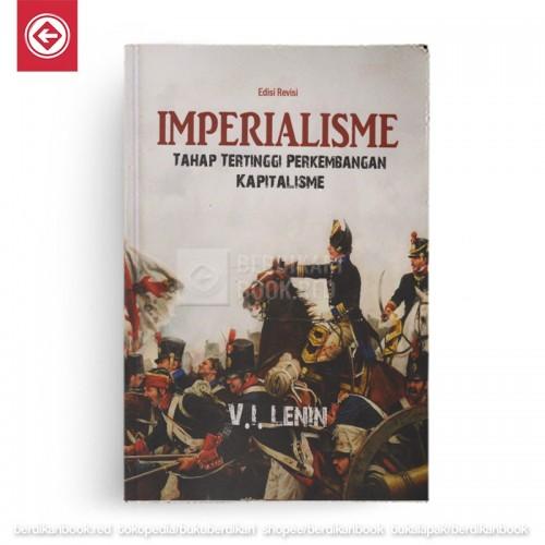 Imperialisme Tahap Tertinggi Perkembangan Kapitalisme