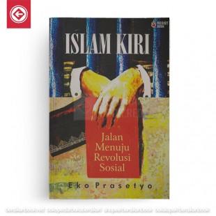 ISLAM KIRI: Jalan Menuju Revolusi Sosial