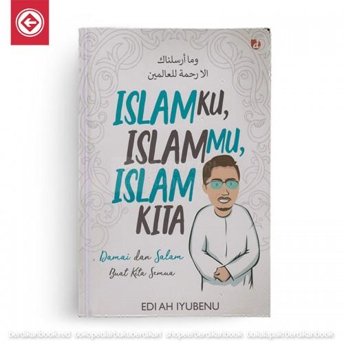 Islamku Islammu Islam Kita