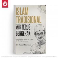 Islam Tradisional yang Terus Bergerak