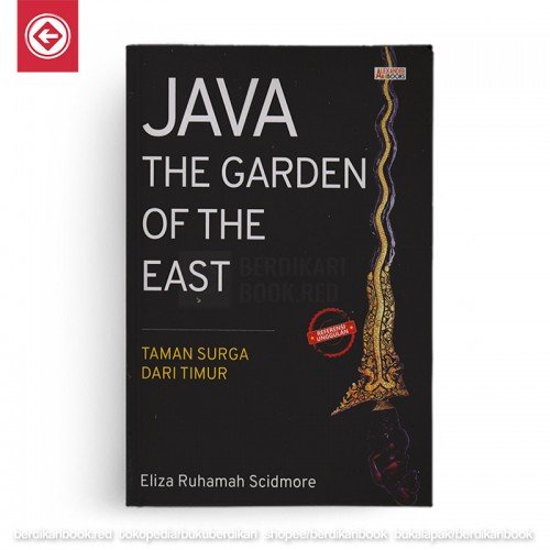 Java The Garden of The East Taman Surga Dari Timur