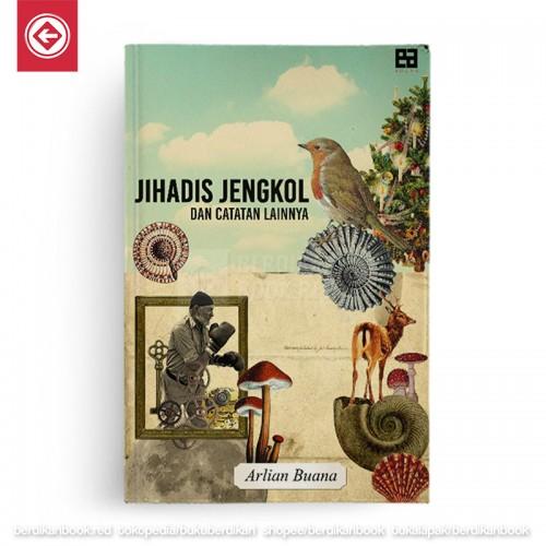 Jihadis Jengkol dan catatan lainnya