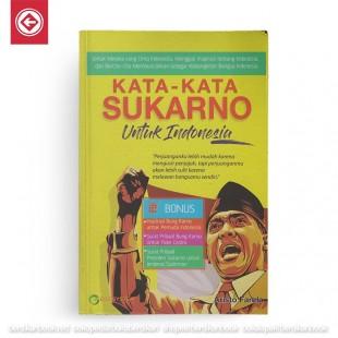 Kata Kata Sukarno untuk Indonesia