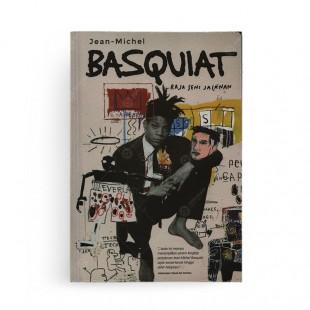 Jean Michel Basquiat Raja Seni Jalanan - Edisi Baru