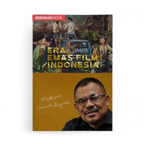 Era Emas Film Indonesia 1998-2019