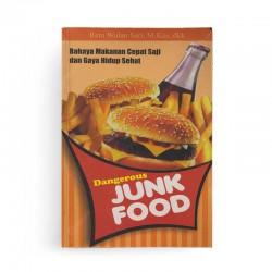 Junk Food - Bahaya Makanan Cepat Saji dan Gaya Hidup Sehat