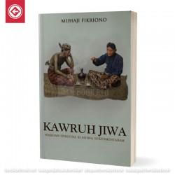 Kawruh Jiwa - Warisan Spiritual Ki Ageng Suryomentaram