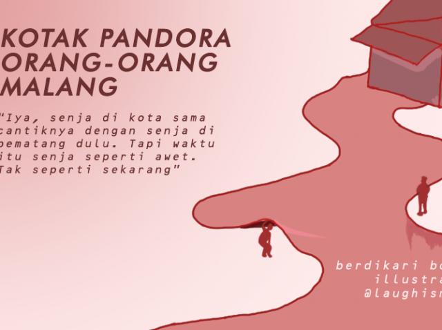 Kotak Pandora Orang-orang Malang