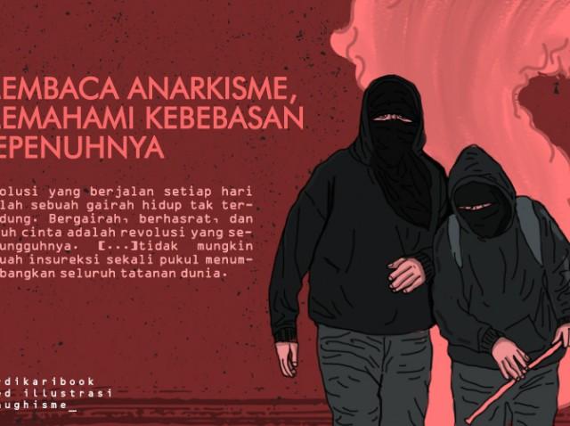 Membaca Anarkisme, Memahami Kebebasan Sepenuhnya