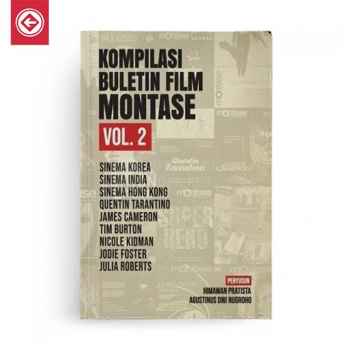 Kompilasi Buletin Film Montase Vol 2