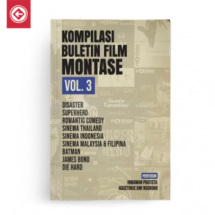 Kompilasi Buletin Film Montase Vol 3