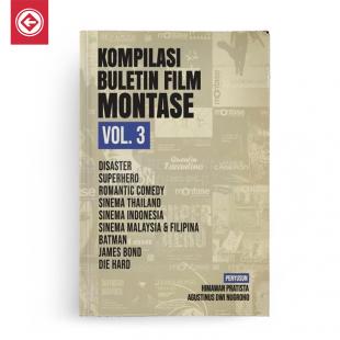 Kompilasi Buletin Film Montase Vol 3