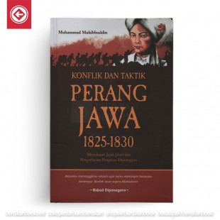 Konflik dan Taktik Perang Jawa 1825-1830