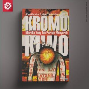 Kromo Kiwo - Mereka yang Tak Pernah Menyerah