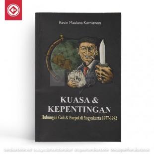 Kuasa dan Kepentingan Hubungan Gali dan Parpol di Yogyakarta 1977-1982