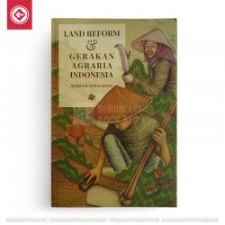 Land Reform dan Gerakan Agraria Indonesia