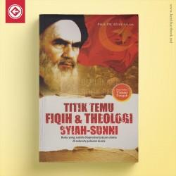 Titik Temu Fiqih & Theologi Syiah-Sunni
