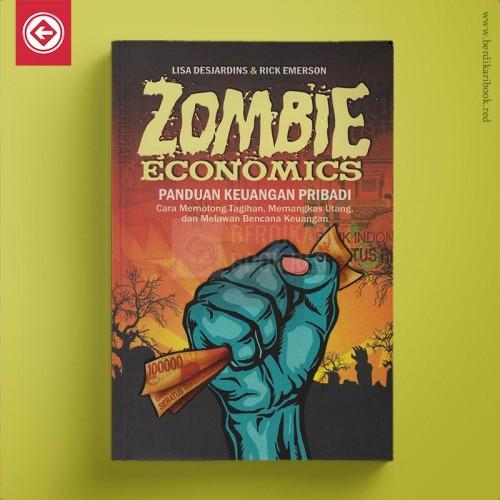 Zombie Ekonomics – Panduan Keuangan Pribadi