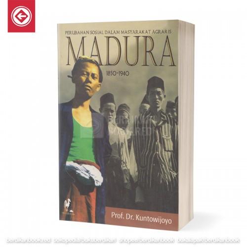 Perubahan Sosial dalam Masyarakat Agraris: Madura 1850-1940