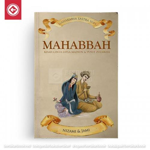 Mahabbah - Mahakarya Sastra Sufi