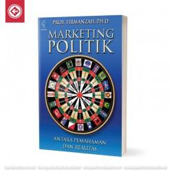Marketing Politik Antara Pemahaman dan Realitas