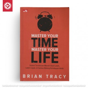 Master Your Time Master Your Life