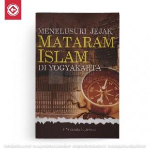 Menelusuri Jejak Mataram Islam di Yogyakarta
