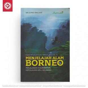 Menjelajah Alam Borneo