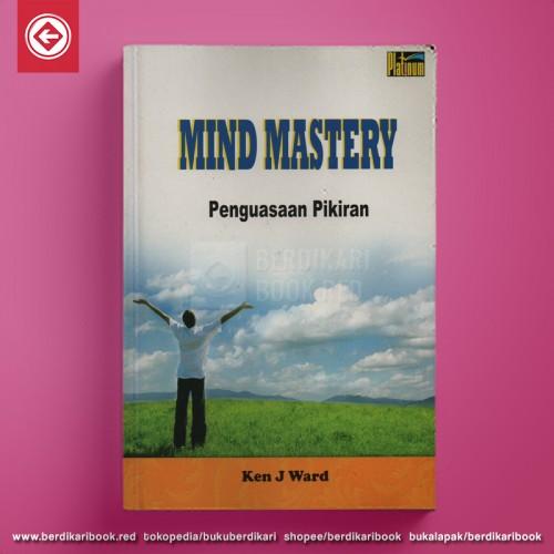 Mind Mastery Penguasaan Pikiran