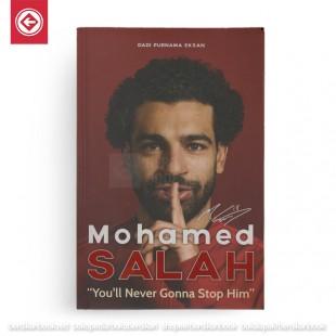 Mohamed Salah Youll Never Gonna Stop Him
