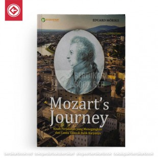 Mozarts Journey Kisah Perjalanan yang Menegangkan dan Canda Tawa di Balik Karyanya