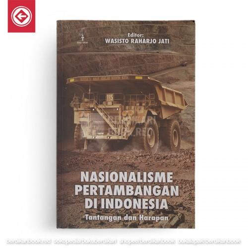 Nasionalisme Pertambangan di Indonesia