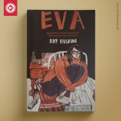 Eva Sebuah Kisah Tentang Perempuan dan Penyimpangan Kewajaran