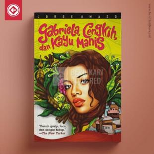 Gabriela, Cengkih, dan Kayu Manis